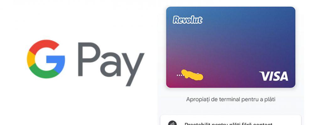 Cum poți plăti cu telefonul, cu Google Pay și Revolut în România chiar dacă nu este disponibil in Google Play Store.